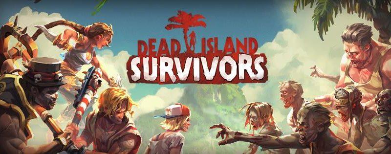 Dead Island Survivors gratis