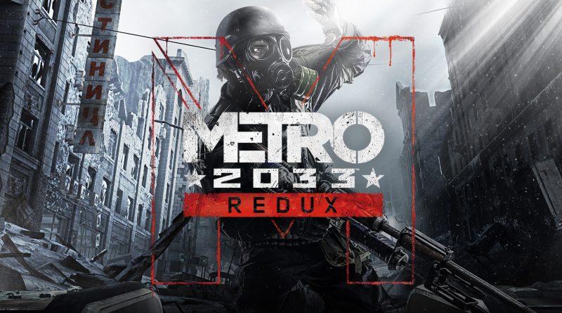 Metro: 2033 Redux